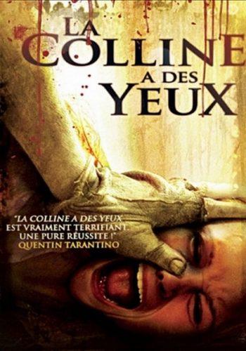 LA COLLINE A DES YEUX