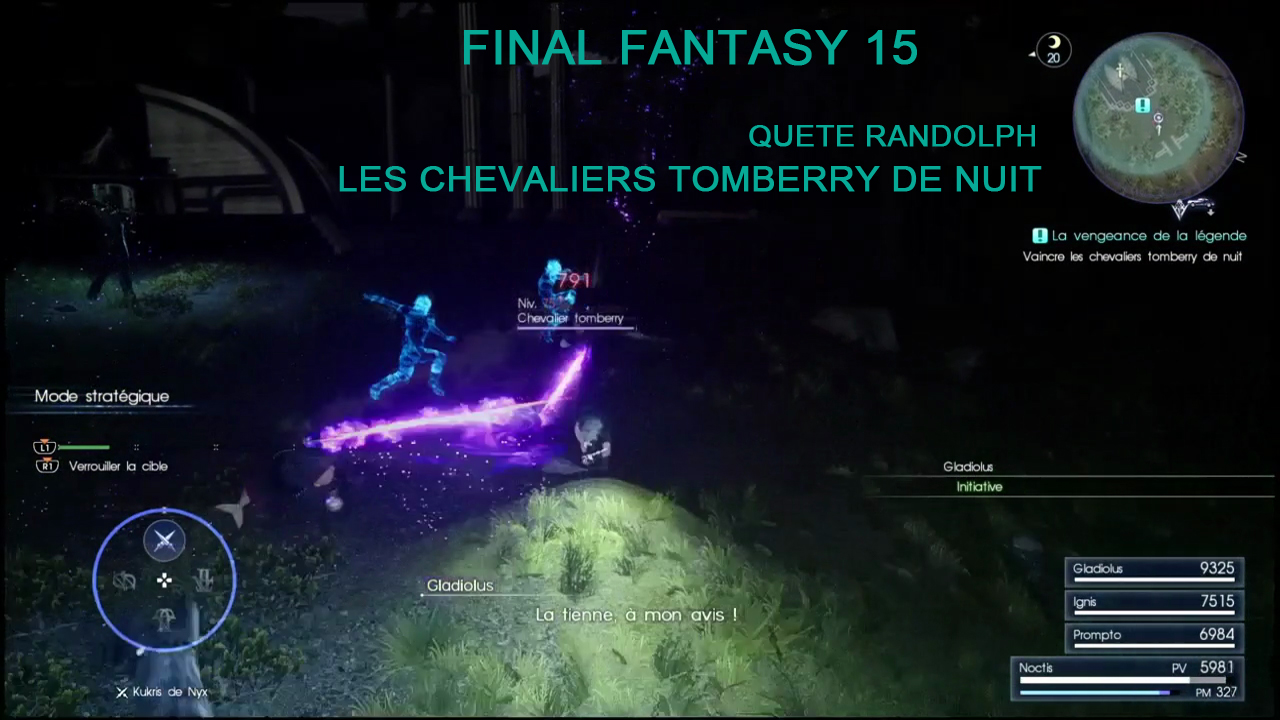 ffxv-quete randolph-chevaliers tomberry de nuit-leblogdewilly